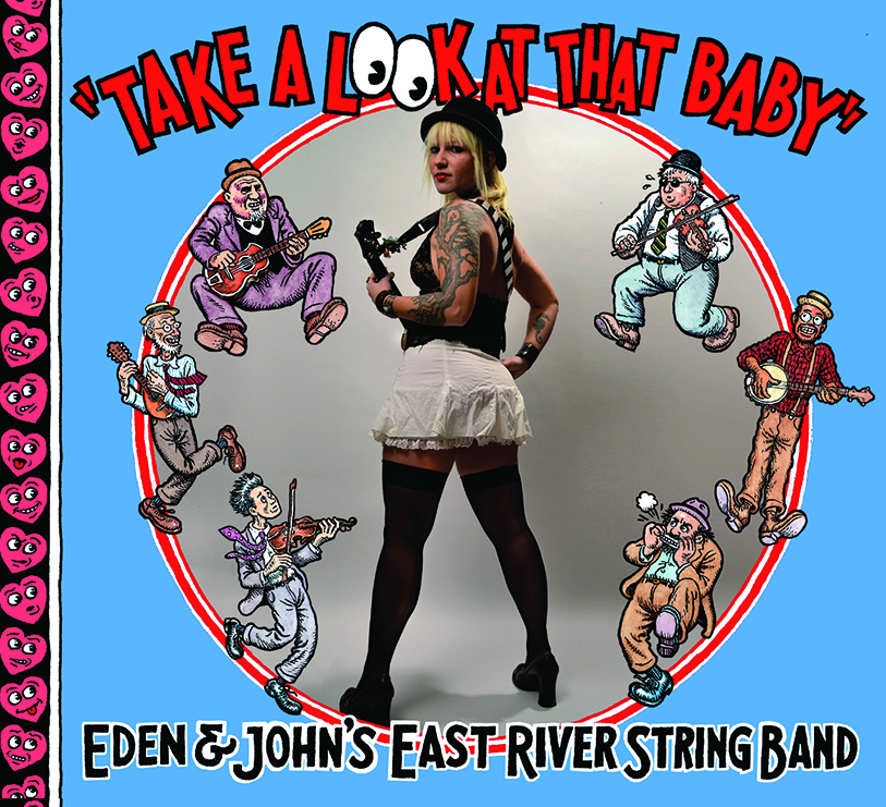 take a look at that baby R. Crumb john heneghan eden brower east river string band