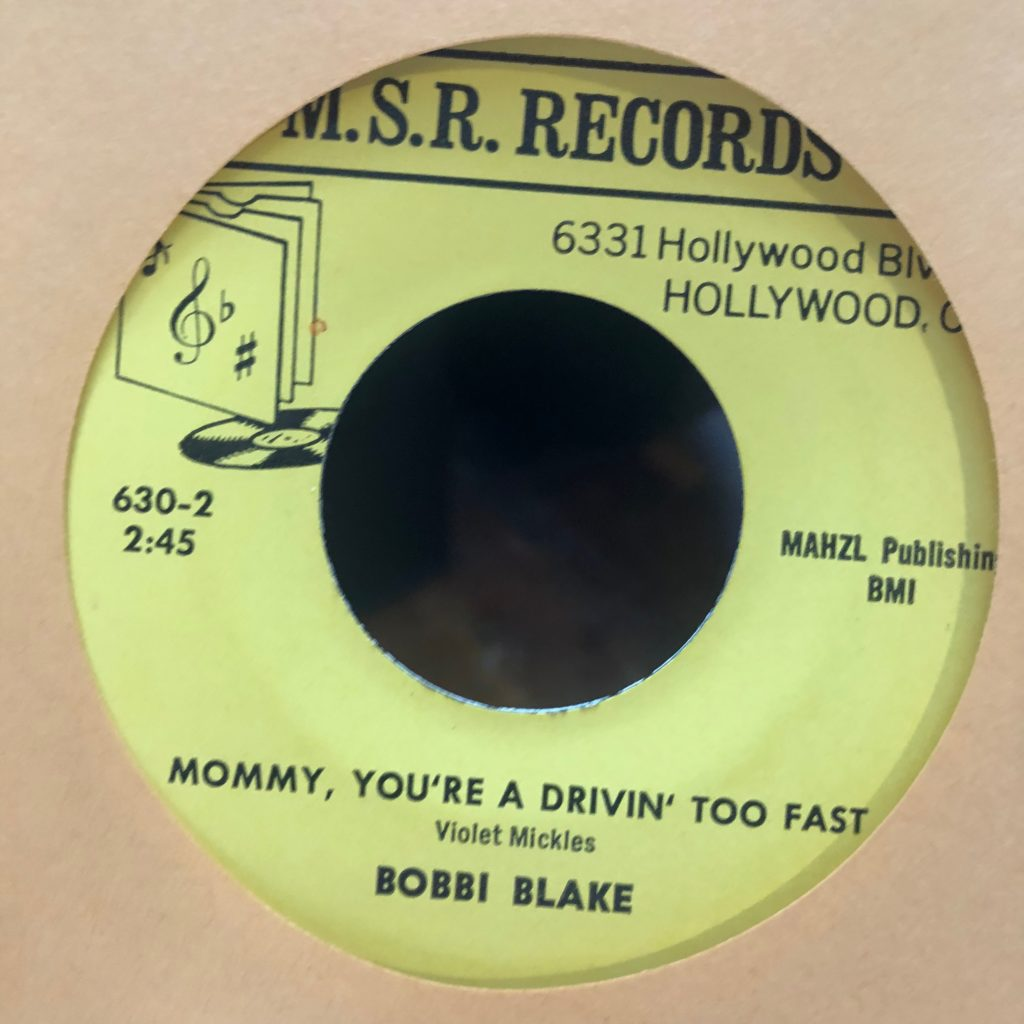 m.s.r. 630 mommy you're driving too fast bobbi blake 45 rpm song-poem