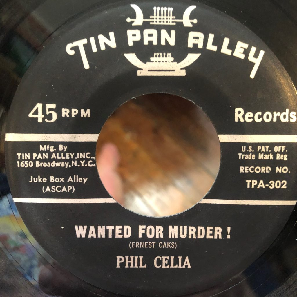 tin pan alley 302 wanted for muder! Phil celia