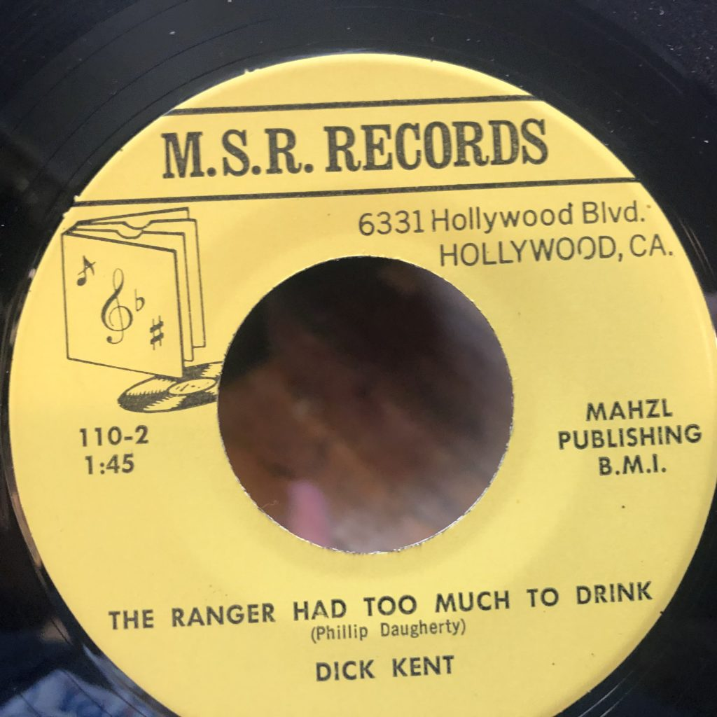 m.s.r. 110 the ranger had too much to drink dick kent 45 rpm song-poem