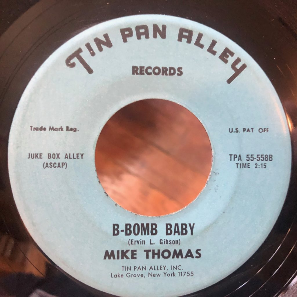 tin pan alley 55-558 b-bomb baby mike thomas 45 rpm song-poem