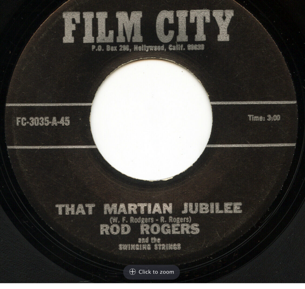 ROD ROGERS RODD KEITH THAT MARTIAN JUBILEE FILM CITY 3035 45 RPM SONG-POEM
