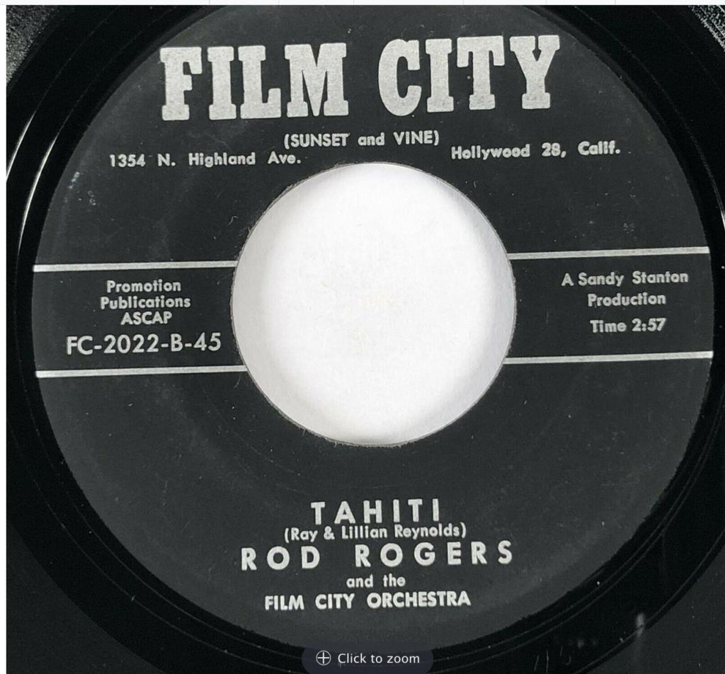 film city 2022 rod rogers rodd keith tahiti 45 rpm song-poem