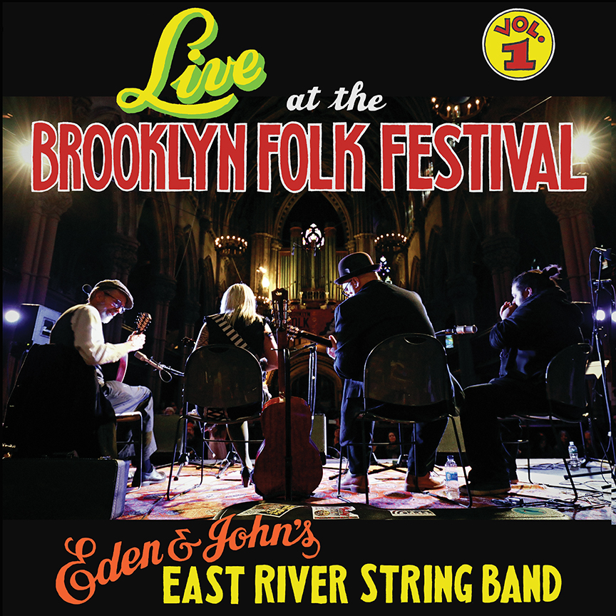east river string band live at the brooklyn folk festival vol 1